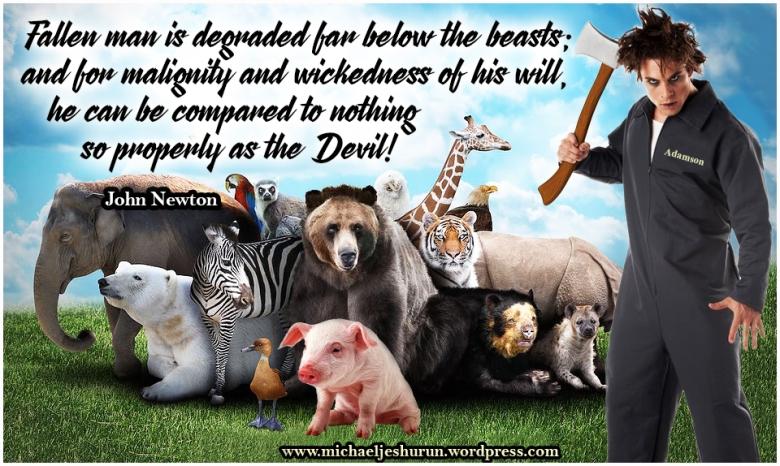 Man degraded below beasts